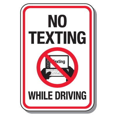 No Texting & Cell Phone Law Signs - No Texting While Driving