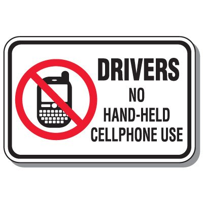 No Texting & Cell Phone Law Signs - Drivers No Hand-Held Cellphone Use