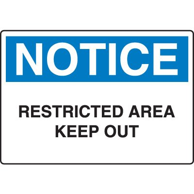 Notice Admittance & Prohibition Signs - Restricted Area