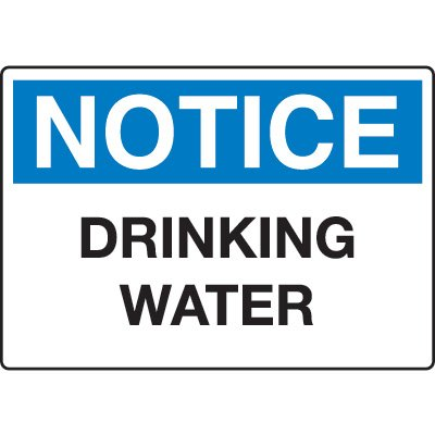 Chemical & Hazard Signs - Notice Drinking Water