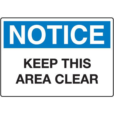 Housekeeping & Hygiene Signs - Notice Keep This Area Clear