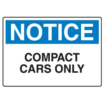 Traffic & Parking Signs - Notice Compact Cars Only