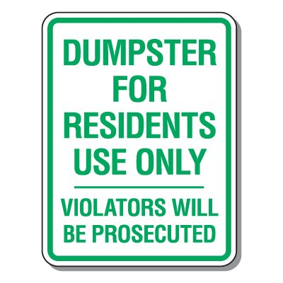 Parking Lot Security & Safety Signs - Dumpster For Residents