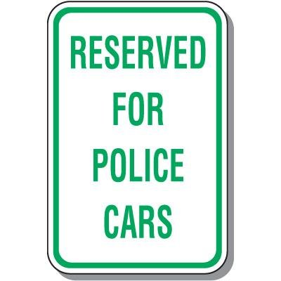 Parking Signs - Reserved for Police Cars
