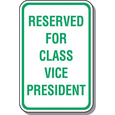Parking Signs - Reserved For Class