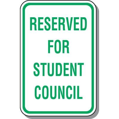 Parking Signs - Reserved For Student Council