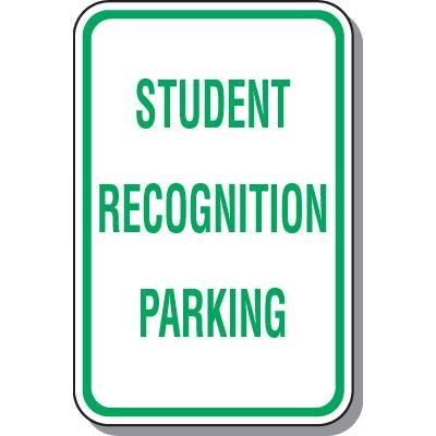 Parking Signs - Student Recognition Parking