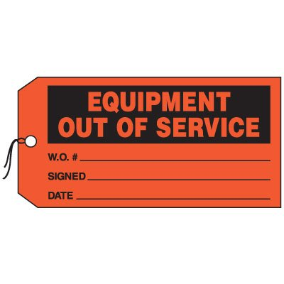 Production Control Tags - Equipment Out of Service
