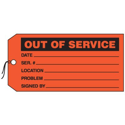 Production Control Tags - Out of Service