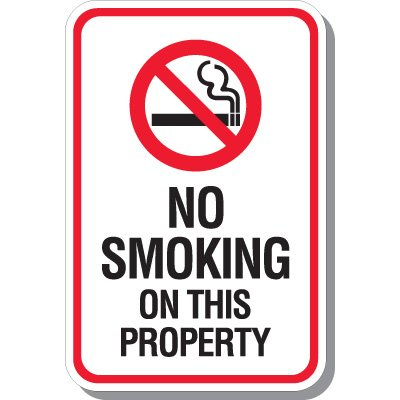 No Smoking On Property Signs