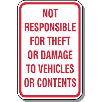 Property Protection Signs - Not Responsible For Theft Or Damage