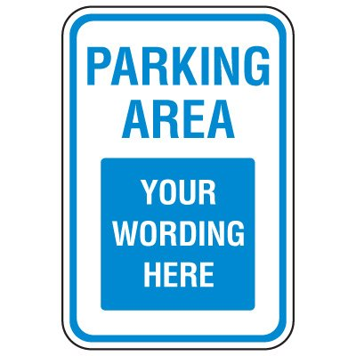 Rapid-Ship Custom Parking Signs - Parking Area