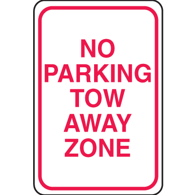 Plastic No Parking Signs - No Parking Tow Away Zone