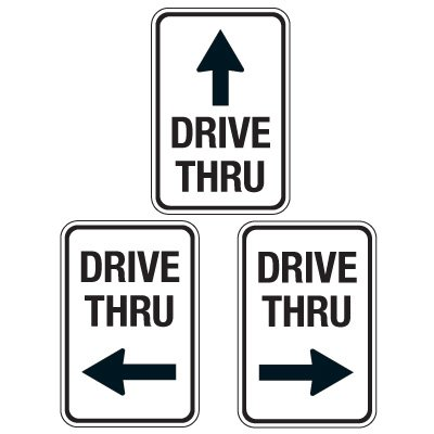 Reflective Parking Lot Signs - Drive Thru (With Arrow)