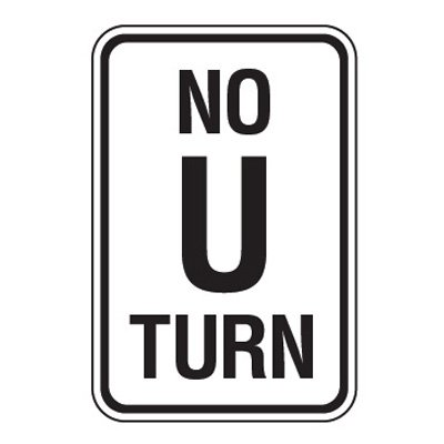 Reflective Parking Lot Signs - No U Turn
