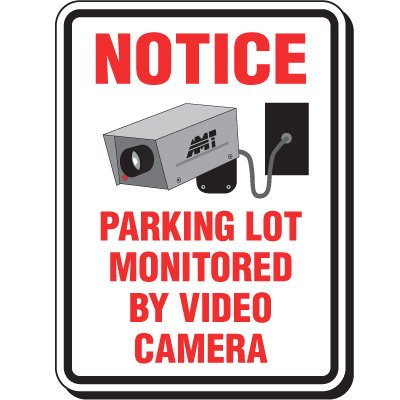 Reflective Parking Lot Signs - Notice Parking Lot Monitored