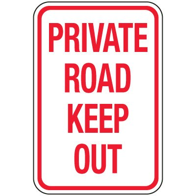 Reflective Parking Lot Signs - Private Road Keep Out