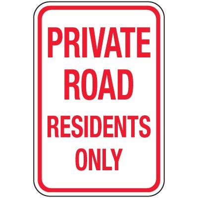 Reflective Parking Lot Signs - Private Road Residents Only