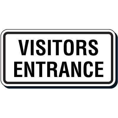 Reflective Parking Lot Signs - Visitors Entrance
