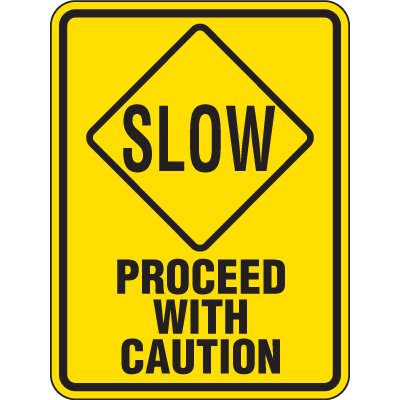 Reflective Pedestrian Crossing Signs - Slow Proceed With Caution