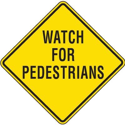 Reflective Pedestrian Crossing Signs - Watch For Pedestrians