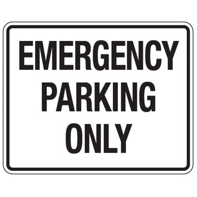 Reflective Traffic Reminder Signs - Emergency Parking Only