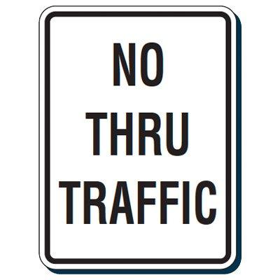 Reflective Traffic Reminder Signs - No Thru Traffic