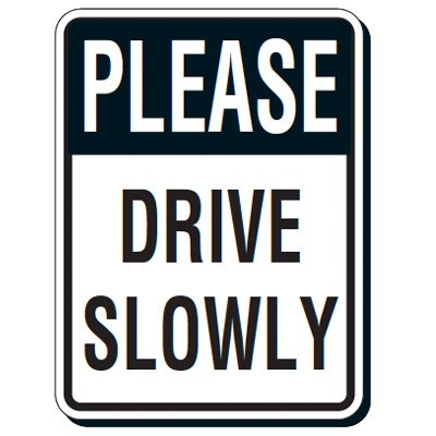 Reflective Traffic Reminder Signs - Please Drive Slowly