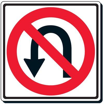 Reflective Traffic Signs - No U-Turn (Symbol)