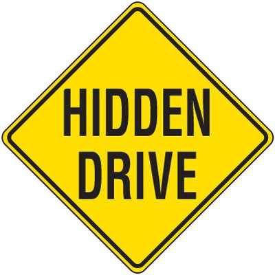 Reflective Warning Signs - Hidden Drive
