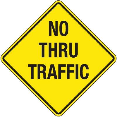 Reflective Warning Signs - No Thru Traffic