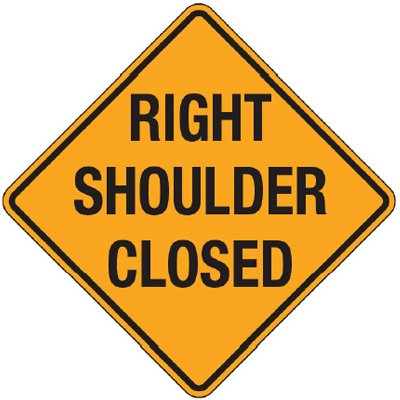 Reflective Warning Signs - Right Shoulder Closed