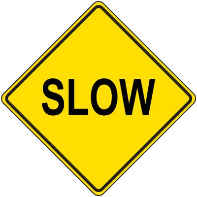 Reflective Warning Signs - Slow