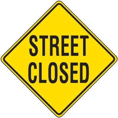 Reflective Warning Signs - Street Closed