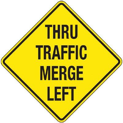 Reflective Warning Signs - Thru Traffic Merge Left