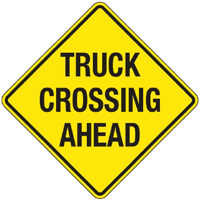 Reflective Warning Signs - Truck Crossing Ahead
