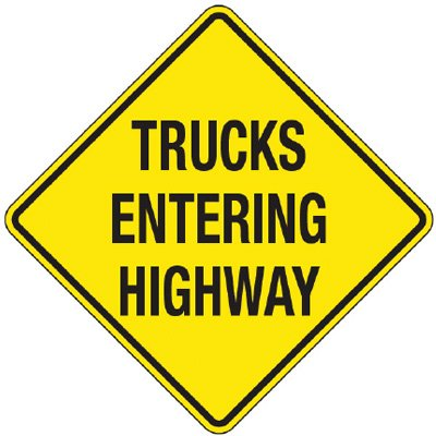Reflective Warning Signs - Trucks Entering Highway