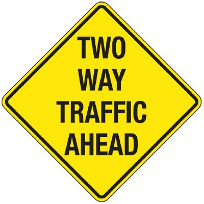 Reflective Warning Signs - Two Way Traffic Ahead