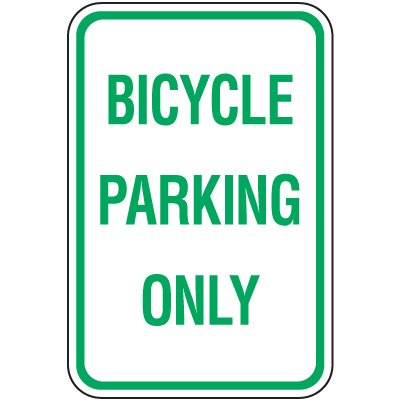 Reserved Parking Signs - Bicycle Parking Only
