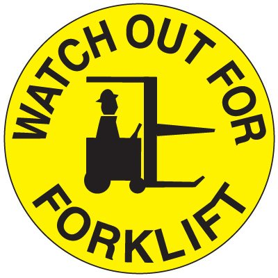 """Safety Floor Markers - Watch Out For Forklift 17-1/2"""""""