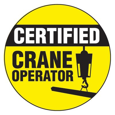 Safety Hard Hat Labels - Certified Crane Operator