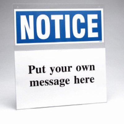 Custom Safety Sign Insert Holder - Notice