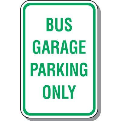 School Parking Signs - Bus Garage Parking Only
