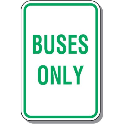 School Parking Signs - Buses Only