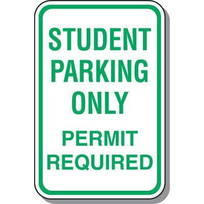 School Parking Signs - Student Parking Only Permit Required