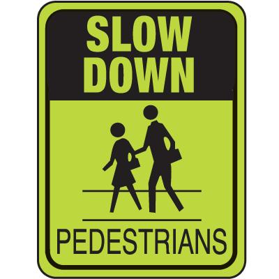 School Safety Signs - Slow Down Pedestrians