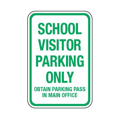 School Visitor Parking Obtain Pass - School Parking Signs
