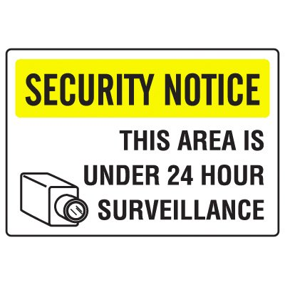 Security Camera Signs - 24 Hour Surveillance