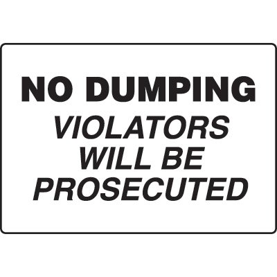 Security Signs - No Dumping Violators Will Be Prosecuted