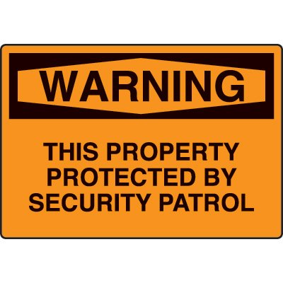 Security Signs - This Property Protected By Security Patrol